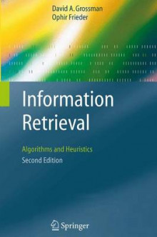 Information Retrieval av David A. Grossman og Ophir Frieder (Heftet)