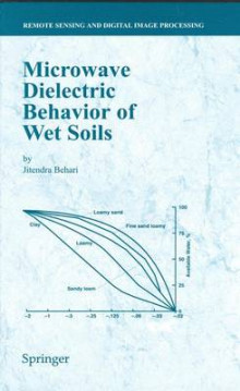 Microwave Dielectric Behaviour of Wet Soils av Jitendra Behari (Innbundet)