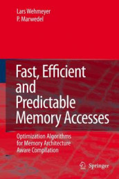 Fast, Efficient and Predictable Memory Accesses av Peter Marwedel og Lars Wehmeyer (Innbundet)