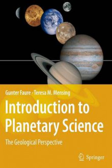 Introduction to Planetary Science av Gunter Faure og Teresa Mensing (Innbundet)