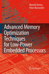 Advanced Memory Optimization Techniques for Low-Power Embedded Processors av Peter Marwedel og Manish Verma (Innbundet)