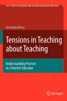 Tensions in Teaching about Teaching av Amanda Berry (Innbundet)