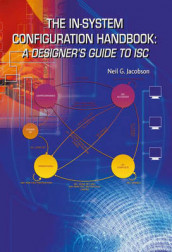 The In-System Configuration Handbook: av Neil G. Jacobson (Innbundet)