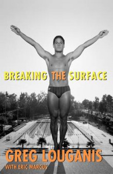 Breaking the Surface av Greg Louganis og Eric Marcus (Heftet)