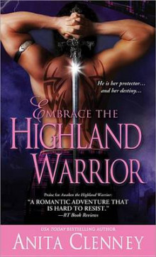 Embrace the Highland Warrior av Anita Clenney (Heftet)