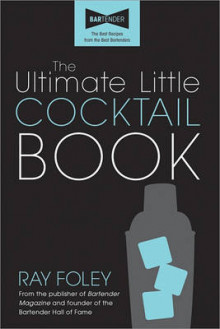 Ultimate Little Cocktail Book av Ray Foley (Heftet)