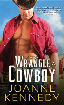 How to Wrangle a Cowboy av Joanne Kennedy (Heftet)