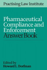 Omslag - Pharmaceutical Compliance and Enforcement Answer Book 2016
