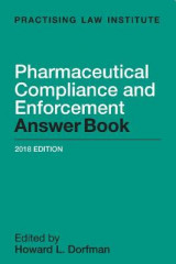 Omslag - Pharmaceutical Compliance and Enforcement Answer Book