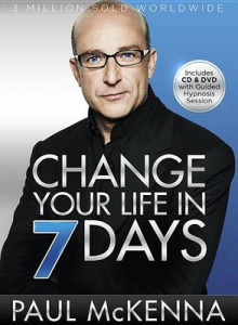 Change Your Life in 7 Days av Paul McKenna (Blandet mediaprodukt)