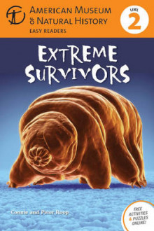 Extreme Survivors av Connie Roop, Peter Roop og American Museum of Natural History (Heftet)