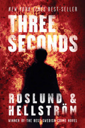 Three Seconds av Borge Hellstrom og Anders Roslund (Innbundet)