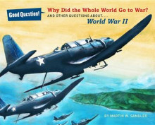 Why Did the Whole World Go to War? av Martin W. Sandler (Innbundet)