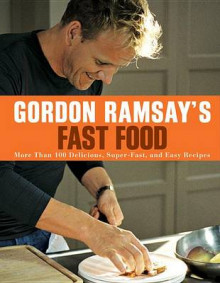 Gordon Ramsay's Fast Food av Gordon Ramsay (Heftet)