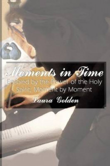 Moments in Time av Laura Golden (Heftet)