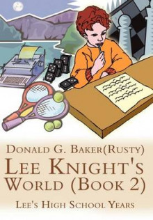 Lee Knight's World: Bk. 2 av Donald G. Baker (Innbundet)