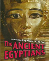 The Ancient Egyptians av Rosemary Rees (Innbundet)