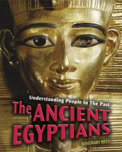 The Ancient Egyptians av Rosemary Rees (Heftet)