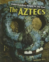 The Aztecs av Rosemary Rees (Heftet)
