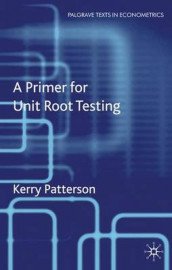A Primer for Unit Root Testing av Kerry Patterson (Innbundet)