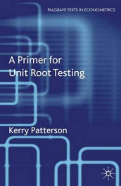 A Primer for Unit Root Testing av Kerry Patterson (Heftet)