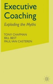 Executive Coaching av Tony Chapman, Bill Best og Paul van Casteren (Innbundet)