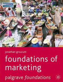 Foundations of Marketing av Jonathan Groucutt (Heftet)