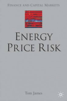 Energy Price Risk av Tom James (Innbundet)