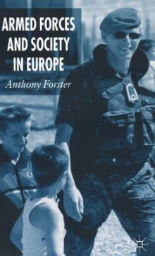 Armed Forces and Society in Europe av Anthony C. Forster (Innbundet)