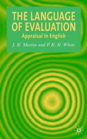 The Language of Evaluation av J. R. Martin og Peter White (Innbundet)