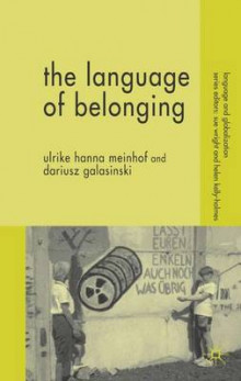 The Language of Belonging av Ulrike Hanna Meinhof og Dariusz Galasinski (Innbundet)