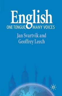 English - One Tongue, Many Voices av Jan Svartvik og Geoffrey Leech (Heftet)