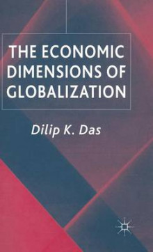 The Economic Dimensions of Globalization av D. Das (Innbundet)