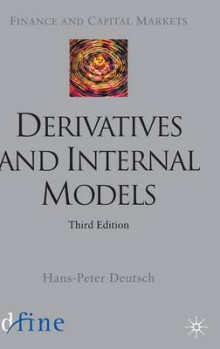 Derivatives and Internal Models 2004 av H. Deutsch og Roland Eller (Innbundet)