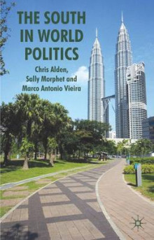 The South in World Politics av Dr. Chris Alden, Sally Morphet og Marco Antonio Vieira (Innbundet)