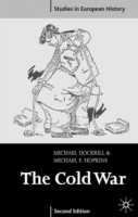 The Cold War 1945-91 av Michael L. Dockrill og Michael F. Hopkins (Heftet)