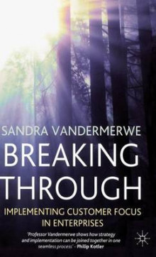 Breaking Through av Sandra Vandermerwe (Innbundet)