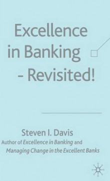 Excellence in Banking Revisited! av S. Davis (Innbundet)