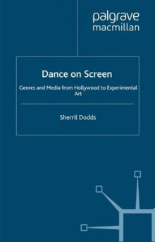 Dance on Screen av Sherril Dodds (Heftet)