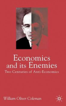 Economics and its Enemies av William D. Coleman og William Oliver Coleman (Heftet)