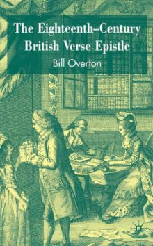 The Eighteenth-Century British Verse Epistle 2007 av Bill Overton (Innbundet)