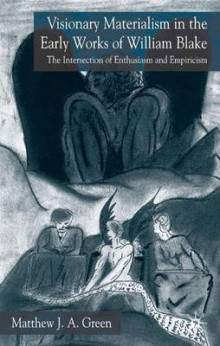 Visionary Materialism in the Early Works of William Blake av M. Green (Innbundet)