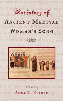 An Anthology of Ancient Medival Woman's Song (Innbundet)
