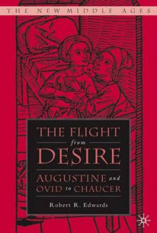 Flight from Desire av Robert R. Edwards (Innbundet)