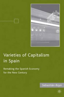 Varieties of Capitalism in Spain av Sebastian Royo (Innbundet)