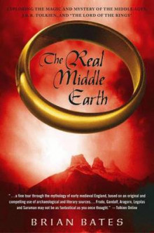 The Real Middle Earth av Brian Bates (Heftet)