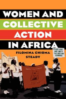 Women and Collective Action in Africa av Filomina Chioma Steady (Innbundet)