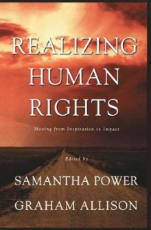 Realizing Human Rights av Samantha Power og Graham T. Allison (Heftet)