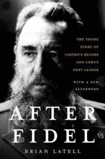 After Fidel av Brian Latell (Heftet)