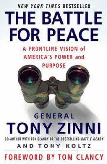 The Battle for Peace av General Tony Zinni og Tony Koltz (Heftet)